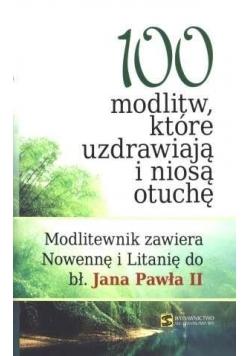 100 modlitw które uzdrawiają i niosą otuchę