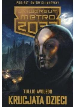 Uniwersum Metro 2033. Krucjata dzieci