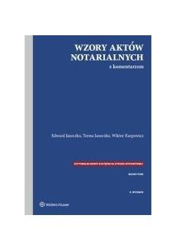 Wzory aktów notarialnych z komentarzem w.9