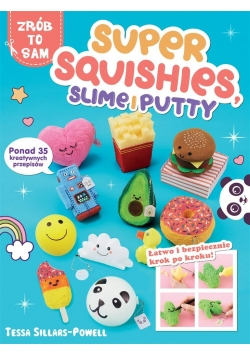 Super Squishies, Slime i Putty