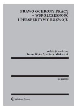 Prawo ochrony pracy współczesność i perspektywy...