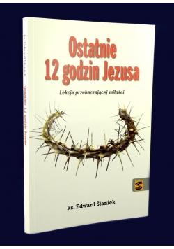 Ostatnie 12 godzin Jezusa