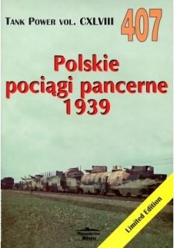 Polskie pociągi pancerne 1939  vol. 407