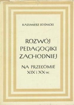 Rozwój pedagogiki zachodniej na przełomie XIX I XX w.