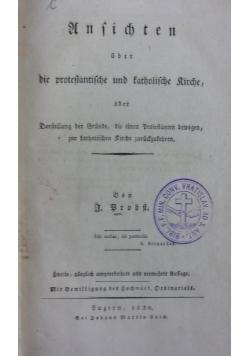 Ansichten über-die protestantische und katholische kirche, 1830r.