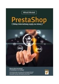 PrestaShop Sklep internetowy szyty na miarę