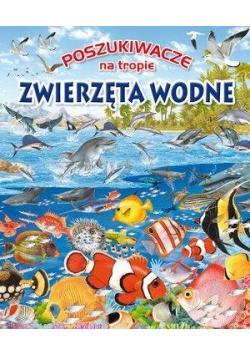 Poszukiwacze na tropie. Zwierzęta wodne