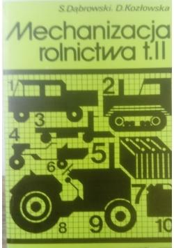 Mechanizacja rolnictwa t. II