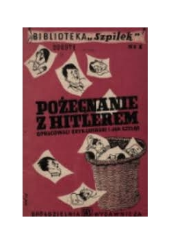 Pożegnanie z Hitlerem, 1946r.
