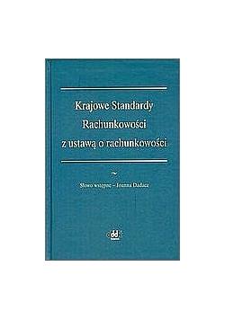 Krajowe Standardy Rachunkowości z ustawą o rachunkowości