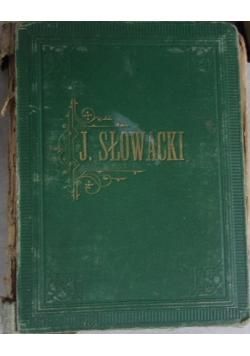 Dzieła Juliusza Słowackiego Tom I, 1882 r.