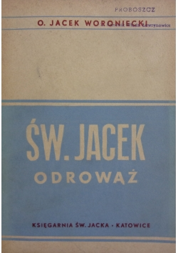 Św. Jacek Odrowąż, 1947r.
