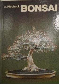 Bonsai - sztuka miniaturyzacji drzew i krzewów