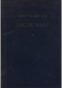 """""""Ojcze nasz"""", tom C, 1939 r."""