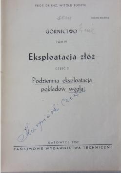 Eksploatacja złóż rudnych. Podziemna eksploatacja pokładów węgla, cz. 2