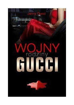 Wojny rodziny Gucci