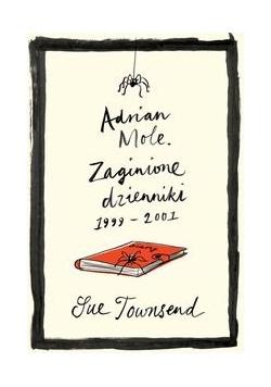 Adrian Mole Zaginione dzienniki 1999-2001