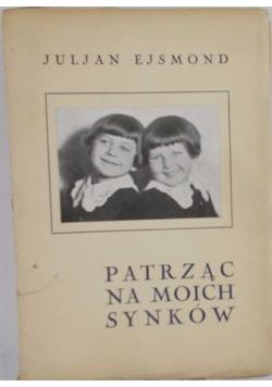 Patrząc na moich synków, 1931r.