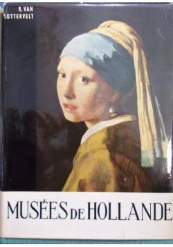 Musees de Hollande