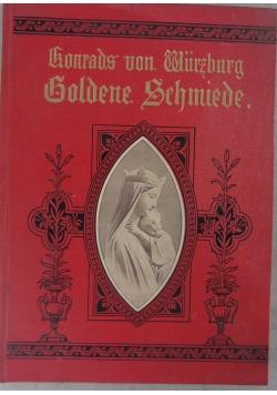 Konrad von Wurzburg Goldene Schmiede, 1904 r.