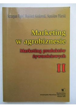 Marketing w agrobiznesie, tom II