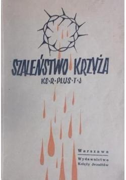 Szaleństwo krzyża, 1947 r.
