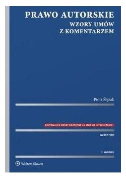 Prawo autorskie. Wzory umów z komentarzem w.3
