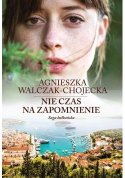 Saga bałkańska T.2 Nie czas na zapomnienie