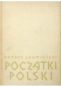 Początki polski, t.IV