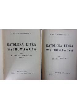 Katolicka etyka wychowania T. I-II, 1948 r.