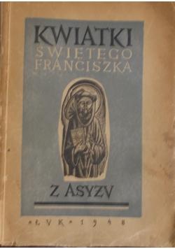 Kwiatki świętego Franciszka z Asyżu, 1948 r.