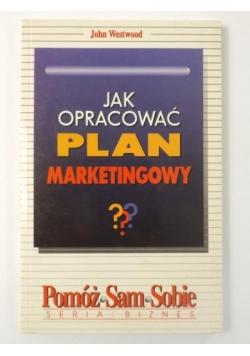 Jak opracować plan marketingowy?