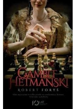 Gambit Hetmański, Nowa