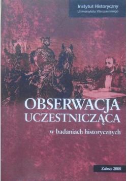 Obserwacja uczestnicząca w badaniach historycznych