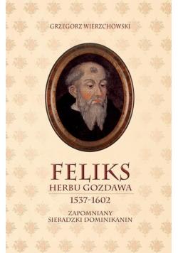 Feliks herbu Gozdawa 1537-1602