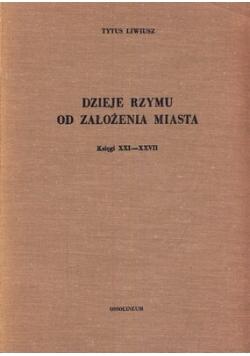 Dzieje Rzymu od założenia miasta. Księgi XXI-XXVII