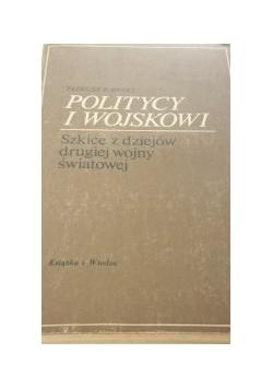 POLITYCY I WOJSKOWI