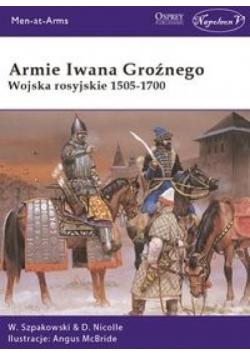 Armie Iwana Groźnego. Wojsko rosyjskie 1505-1700