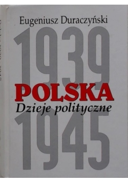 Polska 1939-1945. Dzieje polityczne