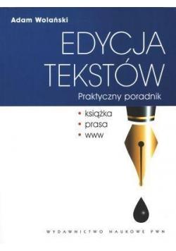 Edycja tekstów. Praktyczny poradnik