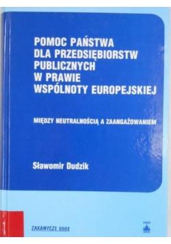 Pomoc państwa dla przedsiębiorstw publicznych w prawie wspólnoty europejskiej