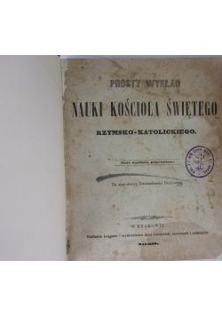 Prosty Wykład Nauki Kościoła  Świętego Rzymsko - Katolickiego, 1859 r.