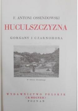 Huculszczyzna. Gorgany i Czarnohora, 1936r.