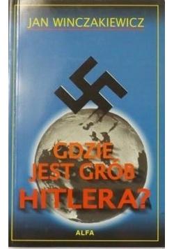 Gdzie jest grób Hitlera?