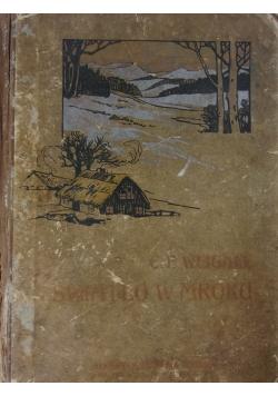 Światło w mroku, 1923r.