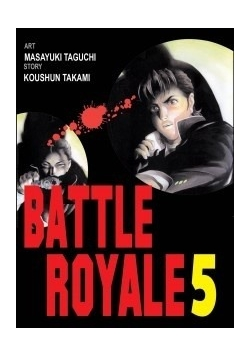 Battle Royale 5, Nowa