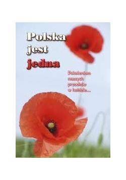 Polska jest jedna