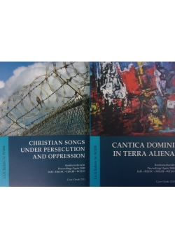 Cantica domini in terra aliena/ Christian songs under persecution and oppression
