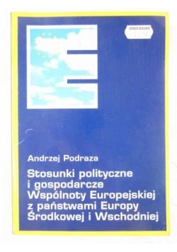 Stosunki polityczne i gospodarcze Wspólnoty Europejskiej z państwami Europy Środkowej  i Wschodniej