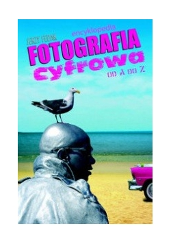 Fotografia cyfrowa od A do Z